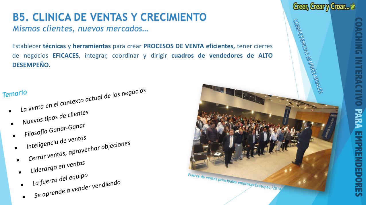B5 - CLÍNICAS DE VENTAS Y CRECIMIENTO.- Mismos clientes, nuevos nercados