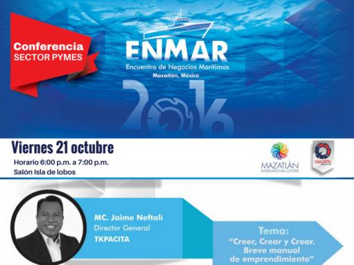 """Encuentro de Negocios Marítimos 2016  – Conferencia """"Crecer, Crear y Croar. Breve manual de emprendimiento"""""""